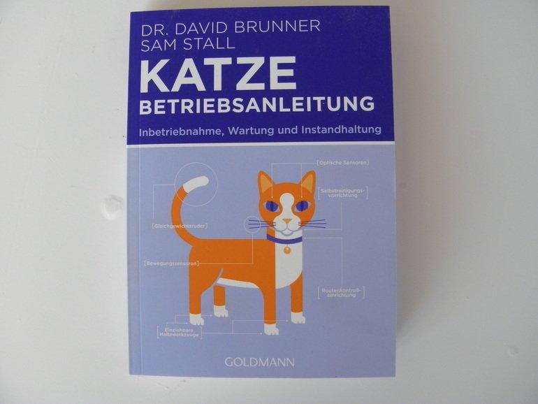 Rezension: Dr. David Brunner, Sam Stall: Katze Betriebsanleitung – Inbetriebnahme, Wartung und Instandhaltung
