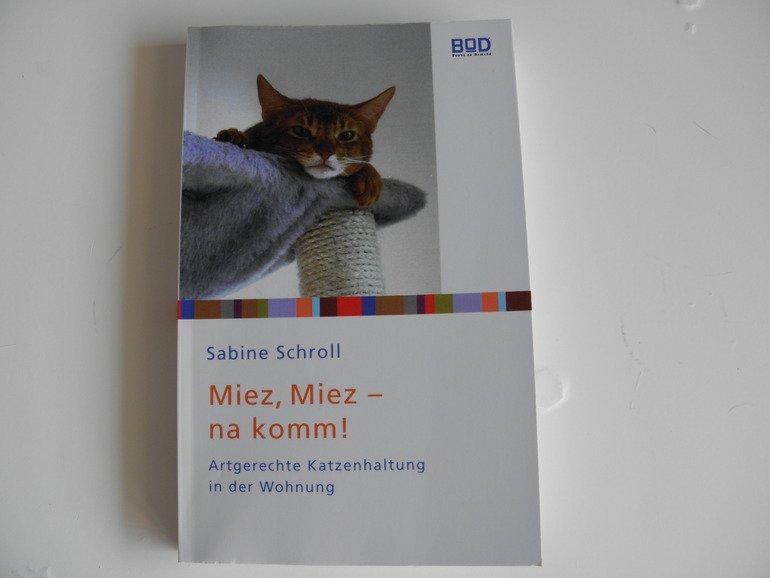 "Rezension: Sabine Schroll ""Miez, Miez – na komm!"""